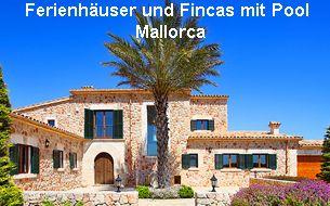 Ferienhäuser und Fincas mit Pool Mallorca