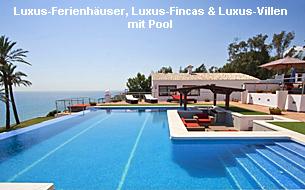 Luxus-Fincas, Luxus-Ferienhäuser & Luxus-Villen mit Pool