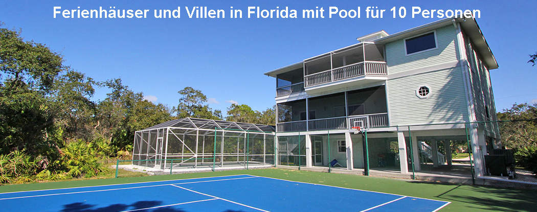 Ferienhäuser und Villen Florida 10 Personen