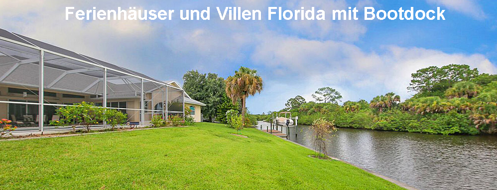 Ferienhäuser und Villen Florida mit Bootdock