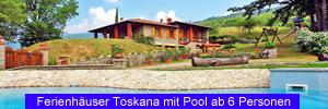 Ferienhäuser Toskana mit Pool ab 6 Personen