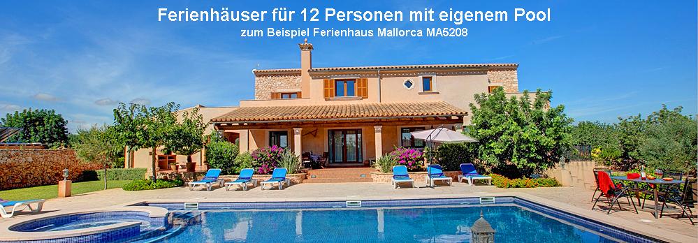Feerienhaus Mallorca 12 Personen MA5208