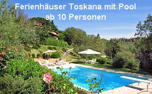 Ferienhäuser Toskana mit Pool ab 10 Personen