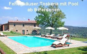 Ferienhäuser Toskana mit Pool ab 8 Personen